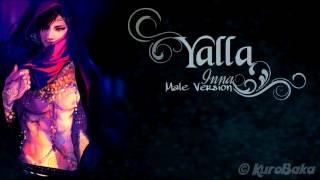 Yalla - Inna [ Male Version ]