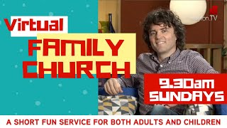 NEW - Virtual Family Church 9.30am 27 Sept '20 A short fun service for adults and kids
