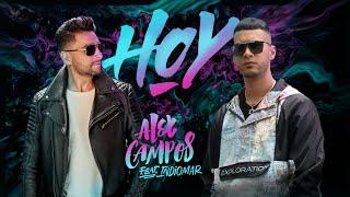 Alex Campos feat. Indiomar - Hoy (Video Oficial)