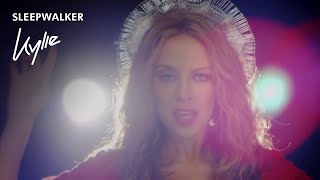 Sleepwalker - Kylie Minogue  (Video)