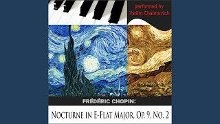 Frédéric Chopin: Nocturne in E-Flat Major, Op. 9, No. 2