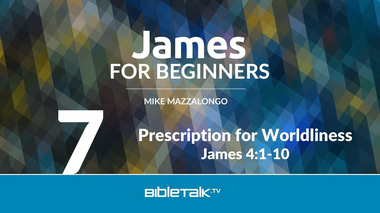 7. Prescription for Worldliness