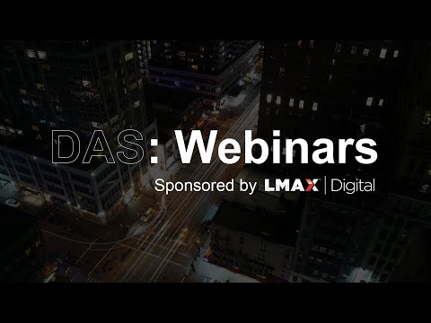 DAS: Markets webinar with LMAX Group CEO, David Mercer