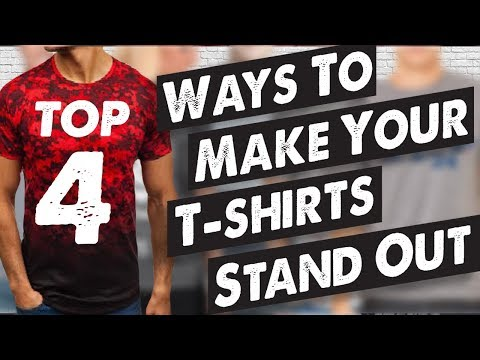4 Ways Make Your T-Shirts Stand Out: Printing Techniques