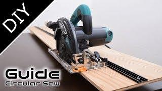 丸鋸ガイド:長い直線を切るガイド冶具の作り方~How To Make Circular Saw Guide【自作工房】