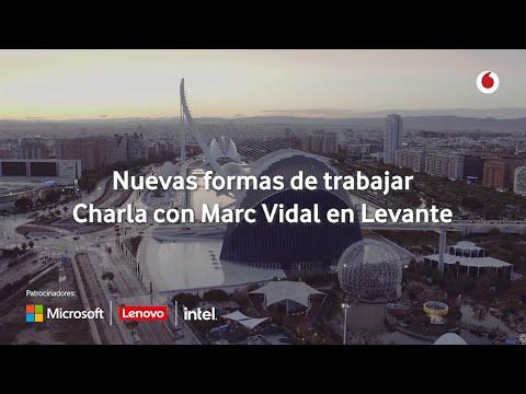 Resumen Charla con Marc Vidal en Levante
