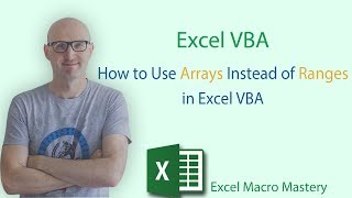 How to Use Arrays Instead of Ranges in Excel VBA