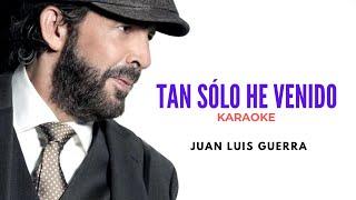 Tan solo he venido - Juan Luis Guerra - (Moisés Vásquez Karaoke cover) en Spotify & iTunes