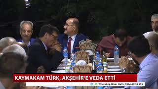 Kaymakam Türk, Akşehir'e veda etti
