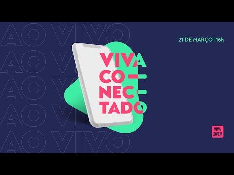 VIVA CONECTADO | Viva Jovem