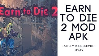 earn to die 2 mod apk unlimited money download