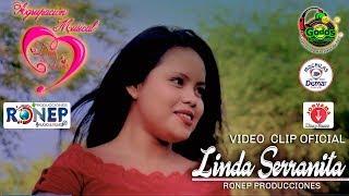 DUO DEL AMOR🌟LINDA SERRANITA (ESTRENO 2018) VIDEO CLIP OFICIAL ::RONEP PRODUCCIONES HD