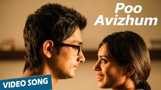 Official: Poo Avizhum Video Song | Enakkul Oruvan | Siddharth | Deepa Sannidhi | Santhosh Narayanan