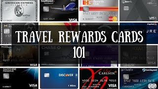 Travel Rewards Credit Cards 101 | How to Pick the Best Credit Card for Free Travel