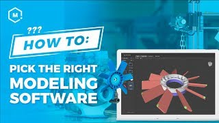 How To Pick the Right Modeling Software // 3D Printing Software