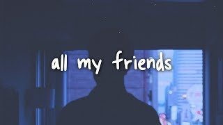 Aj Mitchell   All My Friends  Lyrics