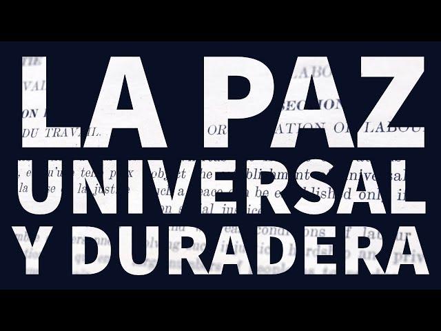 Paz universal y duradera: el Centenario de la OIT