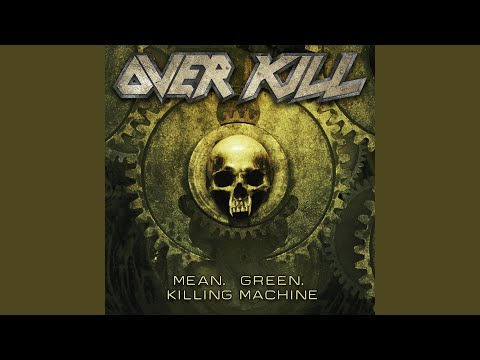 Mean, Green, Killing Machine