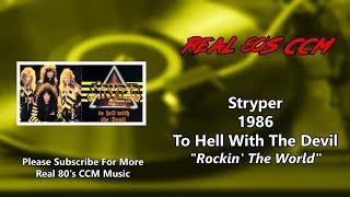 Stryper - Rockin' The World (HQ)