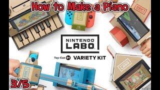 Nintendo Labo: Variety Kit #01 - How To Make A Piano (3/5)