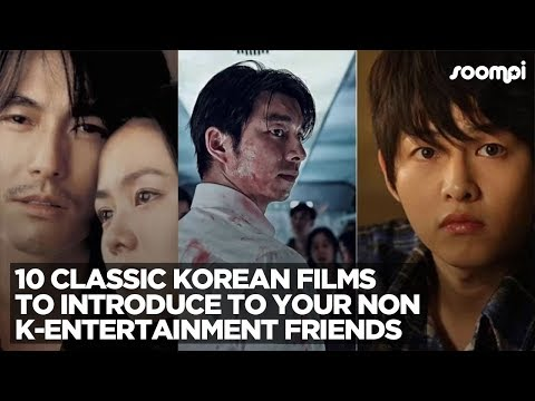 10 Classic Korean Films To Introduce To Your Non K-Entertainment Friends