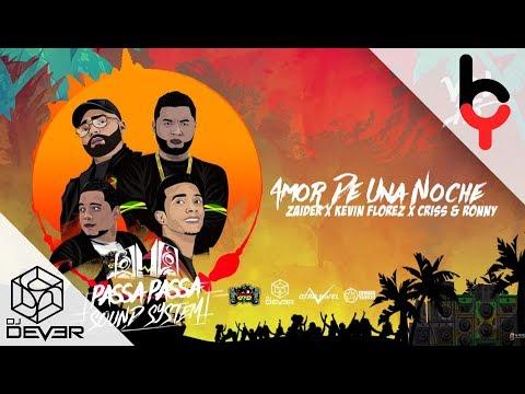 Letra Amor De Una Noche Zaider Ft Kevin Florez, Criss y Ronny