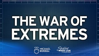 The War of Extremes | 2of4