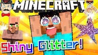 Minecraft SHINY GLITTER!! Make Everything Sparkle!