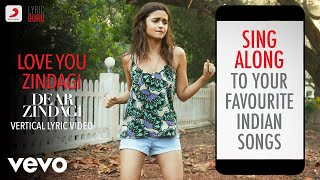 Love You Zindagi   Dear Zindagi|Official Bollywood Lyrics|Jasleen Royal