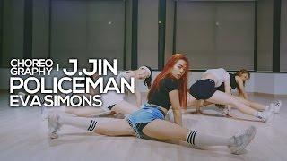 Eva simons - Policeman : JayJin Choreography