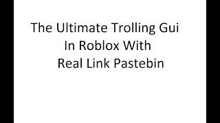 roblox exploit gui pastebin - TH-Clip