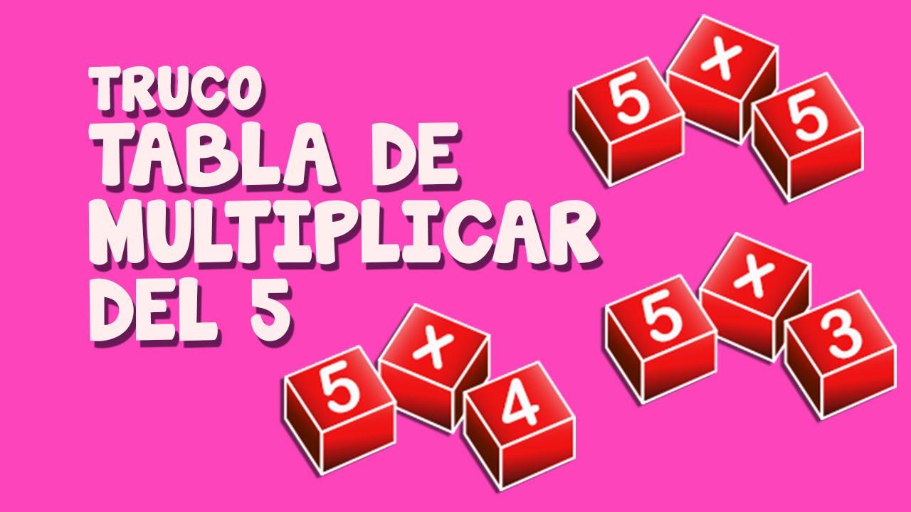 Truco tabla de multiplicar del  cinco
