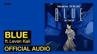 Katie - Blue (Ft. Leven Kali)