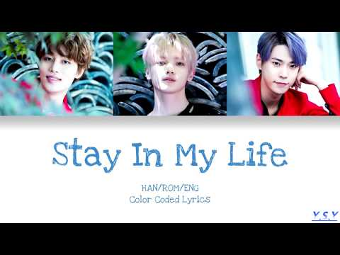 Taeil (태일), Taeyong (태용) & Doyoung (도영) - Stay In My Life [Han/Rom/Eng Lyrics]