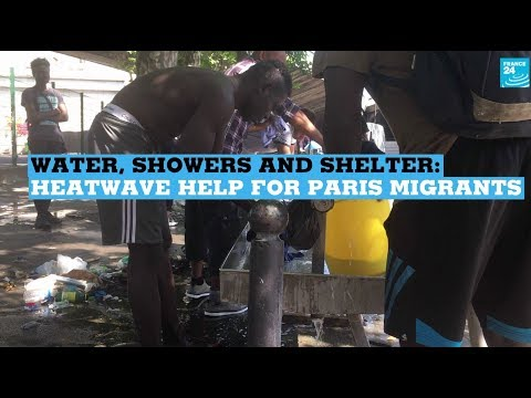 Water, showers and shelter: Heatwave help for Paris migrants