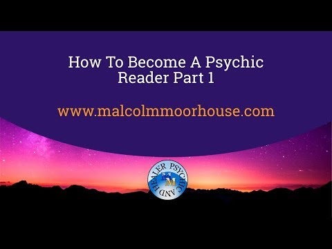 How To Become A Psychic Reader Part 1