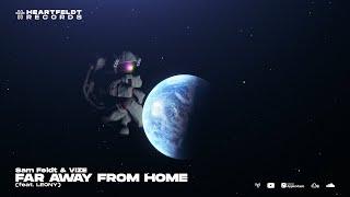 Musik-Video-Miniaturansicht zu Far Away from Home Songtext von Sam Feldt & VIZE