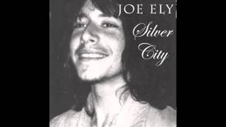 Joe Ely - Time For Travelin'