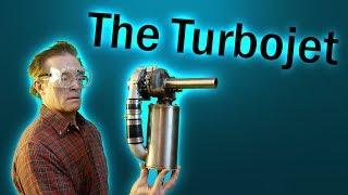 The Turbojet!