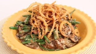 Green Bean Casserole Recipe – Laura Vitale – Laura in the Kitchen Episode 666