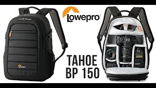 In-Depth Review of the Lowepro Tahoe BP 150 Camera Backpack