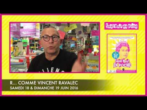 Vidéo de Vincent Ravalec