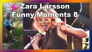 Zara Larsson - Funny Moments 8