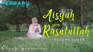 AISYAH ISTRI RASULULLAH - DHEVY GERANIUM REGGAE COVER