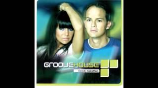 Groovehouse - Ébredj mellettem