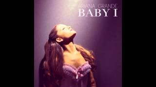 Baby I - Ariana Grande (Sped Up) HQ