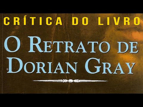 O Retrato de Dorian Gray | Crítica do Livro (Literatura por País)