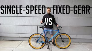 Single-speed Vs Fixie   Why Fixed-gear Bikes Are Ridiculous, Except For These Three Things