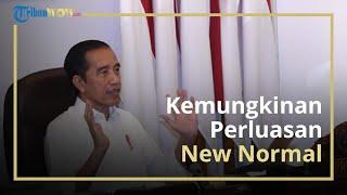 Presiden Jokowi Sebut akan Perluas Pelaksanaan New Normal