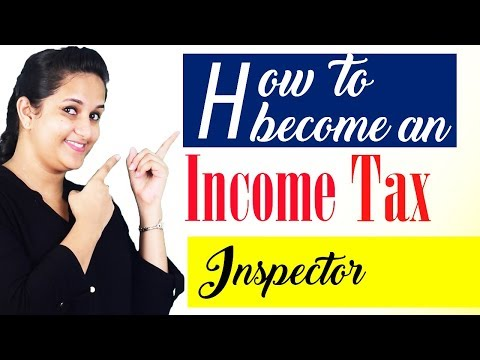 How to become an income tax inspector?- Job Profile | Salary ...